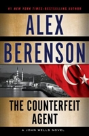 Counterfeit Agent by Alex Berenson