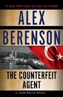 Counterfeit Agent by Alex Berenson