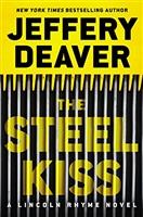 Steel Kiss by Jeffery Deaver