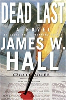 Dead Last by James W Hall