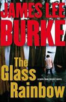 The Glas Rainbow by James Lee Burke