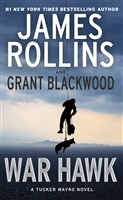 War Hawk by James Rollins and Grant Blacwood