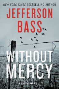 Without Mercy by Jefferson Bass